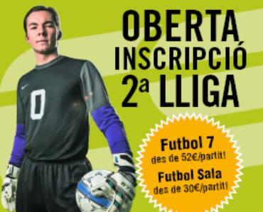Oberta Inscripció 2a lliga futbol 7 i futbol sala temporada 2017-18